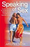 Speaking of Sex, John-Paul Sousa, 1401047394