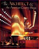 The Architect and the American Country House, 1890-1940, Hewitt, Mark A., 0300047401