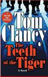 The Teeth of the Tiger, Tom Clancy, 0425197409