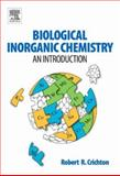 Biological Inorganic Chemistry : An Introduction, Crichton, Robert R., 0444527400