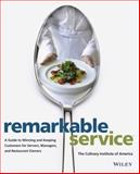 Remarkable Service, Culinary Institute of America Staff, 0470197404
