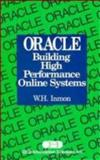Oracle : Building High Performance Online Systems, Inmon, William H., 047156740X