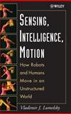 Sensing, Intelligence, Motion 9780471707400