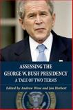 Assessing the George W. Bush Presidency, , 0748627405