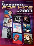 Greatest Pop Hits Of 2003, Dan Coates, Richard Bradley, 0757917402