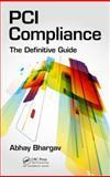 PCI Compliance, Abhay Bhargav, 1439887403