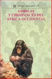 Gorilas y Chimpancés Del África Occidental 9789681617400