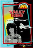 Sally Ride : Space Pioneer, Bank Street Staff and Hopping, Lorraine Jean, 0071357408