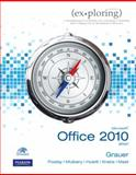 Exploring Microsoft Office 2010 Brief, Grauer, Robert T. and Poatsy, Mary Anne, 0131367404