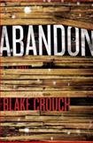 Abandon, Blake Crouch, 0312537409