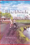 And the Blackbirds Sang, Patricia J. Lengi, 147978740X