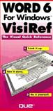 Word 6 for Windows VisiRef, Parkerson, Catherine and Holmes, Ron, 1565297407