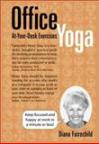 Office Yoga, Diana Fairechild, 1892997401