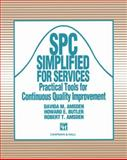 SPC Simplified for Services : Practical Tools for Continuous Quality Improvement, Amsden, Davida M. and Butler, Howard, 0412447401