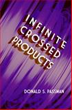 Infinite Crossed Products, Passman, Donald S., 0486497402