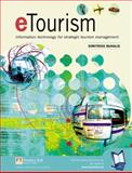 eTourism : Information Technology for Strategic Tourism Management, Buhalis, Dimitrios, 0582357403