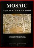 Mosaic : Festschrift for A. H. S. Megaw, Judith Herrin, Margaret Mullett, Catherine Otten-Froux, 0904887405