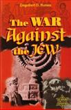 The War Against the Jew, Runes, Dagobert D., 0981497403
