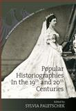 Popular Historiographies in the 19th and 20th Century, , 1845457404