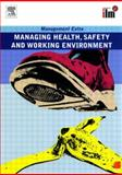 Managing Health Safety and Working Environ, Oxelheim, 0080557406