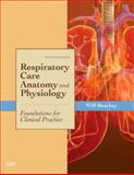 Respiratory Care Anatomy and Physiology : Foundations for Clinical Practice, Beachey, Will, 0323027407