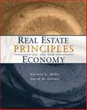 Real Estate Principles for the New Economy, Miller, Norman G. and Geltner, David M., 0324187408