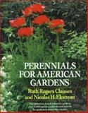 Perennials for American Gardens, Ruth Rogers Clausen and Nicolas H. Ekstrom, 0394557409