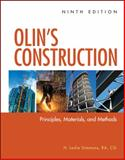 Olin's Construction : Principles, Materials, and Methods, Simmons, H. Leslie, 0470547405