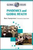 Pandemics and Global Health, Youngerman, Barry, 0816077401
