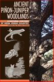 Ancient Piñon-Juniper Woodlands : A Natural History of Mesa Verde Country, , 087081740X