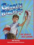 Charlie Bumpers vs. the Really Nice Gnome, Bill Harley, 156145740X