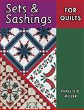 Sets and Sashings for Quilts, Phyllis D. Miller and Bonnie K. Browning, 1574327402