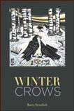 Winter Crows, Sternlieb, Barry, 193033740X
