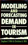 Modeling and Forecasting Demand in Tourism 9780127607405