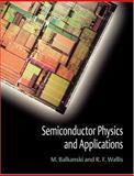 Semiconductor Physics and Applications, Balkanski, M. and Wallis, R. F., 0198517408
