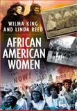 African American Women, King, Wilma and Reed, Linda, 0631207406