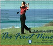 Par for Life, the Front Nine, Kevin Paluch and Jennifer Myers, 0979417406