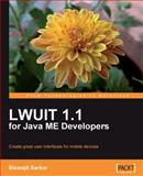 LWUIT 1. 1 for Java ME Developers, Sarkar, Biswajit, 184719740X