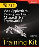 MCTS Self-Paced Training Kit (Exam 70-515) : Web Applications Development with Microsoft . Net Framework 4, Northrup, Tony and Snell, Mike, 0735627401