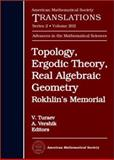 Topology, Ergodic Theory, Real Algebraic Geometry : Rokhlin's Memorial, , 0821827405