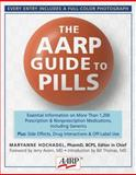 The AARP Guide to Pills, AARP®, 1402717407