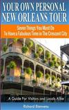 Your Own Personal New Orleans Tour, Richard Bienvenu, 1494727404