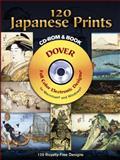 120 Japanese Prints, Hiroshige Hokusai, 0486997405