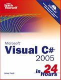 C# 2005 in 24 Hours, Foxall, James, 0672327406