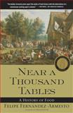Near a Thousand Tables, Felipe Fernández-Armesto, 0743227409