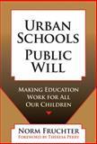Urban Schools, Public Will