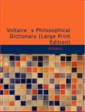Voltaire's Philosophical Dictionary, Francois Voltaire, 1426497407