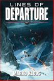 Lines of Departure, Marko Kloos, 1477817409