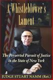 A Whistleblower's Lament, Stuart Namm, 1555717403