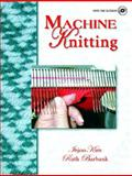Machine Knitting, Kim, Injoo and Burbank, Ruth, 0130307408